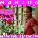 October 12th - MARION's 30th birthday!!