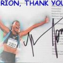 A great treasure! The autograph that I personaly got from the queen of track&field MARION