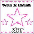 Youŕe my shooting STAR